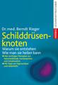 Schilddrüsenknoten, Berndt Rieger