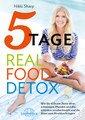 5-Tage-Real-Food-Detox, Nikki Sharp