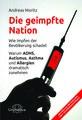 Die geimpfte Nation, Andreas Moritz