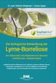 Die biologische Behandlung der Lyme-Borreliose, Dietrich Klinghardt / Ariane Zappe