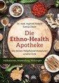 Die Ethno Health-Apotheke, Hobert  I. / Zitzer S.