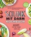 Schlank mit Darm Kochbuch, Michaela Axt-Gadermann / Regina Rautenberg