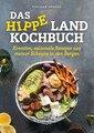 Das hippe Landkochbuch, Tieghan Gerard