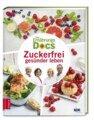 Die Ernährungs-Docs - Zuckerfrei gesünder leben, Anne Fleck / Matthias Dr. med. Riedl / Jörn Klasen / Silja Schäfer
