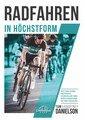 Radfahren in Höchstform, Tom Danielson / Kourtney Danielson