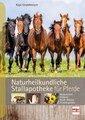 Naturheilkundliche Stallapotheke für Pferde, Kaja Grundmeyer