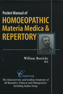 Pocket Manual of Homoeopathic Materia Medica & Repertory & Indian Drugs/William Boericke