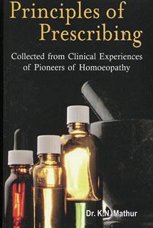 Principles of Prescribing/Kailash Narayan Mathur