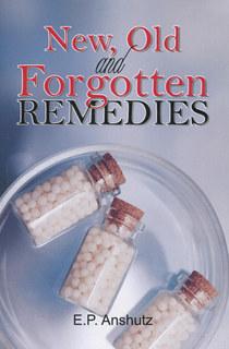 New, Old & Forgotten Remedies/Edward Pollock Anshutz