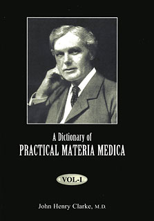 A Dictionary of Practical Materia Medica, John Henry Clarke