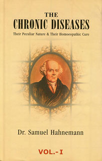 The Chronic Diseases - 2 Volumes/Samuel Hahnemann