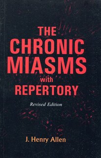 The Chronic Miasms with Repertory/John Henry Allen
