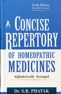 A Concise Repertory of Homeopathic Medicines/S.R. Phatak