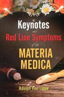 Keynotes and Red Line Symptoms of the Materia Medica, Adolf zur Lippe