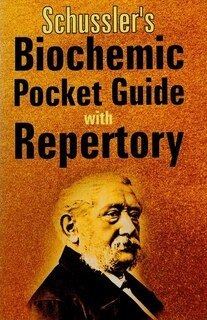 Biochemic Pocket Guide with Repertory/Schussler