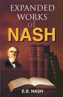 Expanded Works of Dr. Nash, Eugene Beauharnais Nash