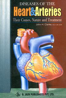 Diseases of the Heart & Arteries, John Henry Clarke