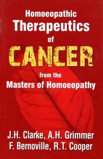 The Therapeutics of Cancer, John Henry Clarke