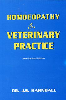 Homoeopathy in Veterinary Practice/J.S. Harndall