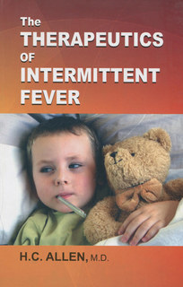 TheTherapeutics of Intermittent Fever, Henry C. Allen