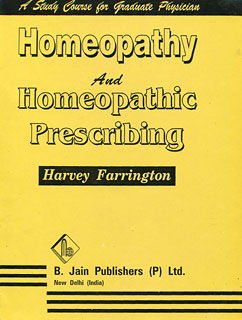 Homoeopathy and Homoeopathic Prescribing/Harvey Farrington