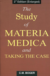 The Study of Materia Medica and Taking The Case, Cyrus Maxwell Boger