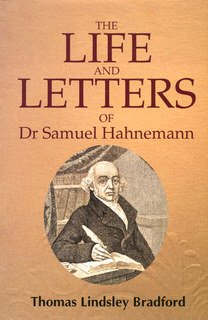 The Life and Letters of Dr. Samuel Hahnemann/Thomas Lindsley Bradford