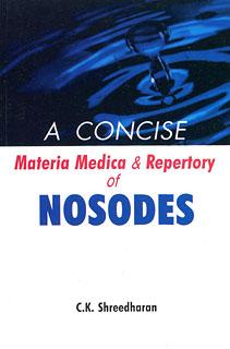 A Concise Materia Medica & Repertory of Nosodes/C.K. Shreedharan
