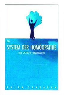 Das System der Homöopathie/Rajan Sankaran