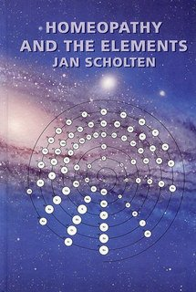 Homoeopathy and the Elements, Jan Scholten