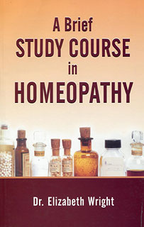 A Brief Study Course in Homeopathy/Elizabeth Wright-Hubbard
