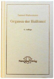 Organon der Heilkunst -  6. Auflage/Samuel Hahnemann