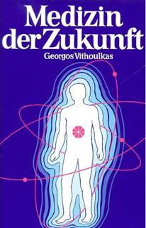 Medizin der Zukunft, George Vithoulkas