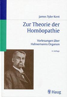 Zur Theorie der Homöopathie/James Tyler Kent