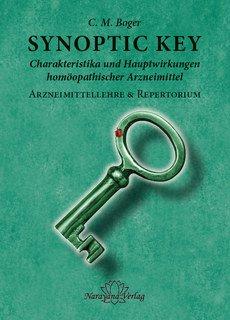 Synoptic Key - Charakteristika und Hauptwirkungen homöopathischer Arzneimittel/Cyrus Maxwell Boger