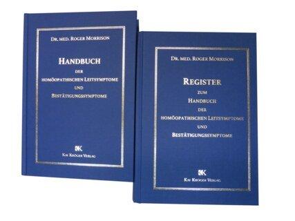 Handbuch der homöopathischen Leitsymptome und Bestätigungssymptome/Roger Morrison