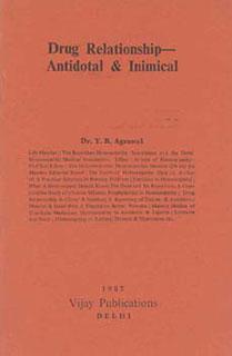Drug Relationship - Antidotal & Inimical, Y.R. Agrawal