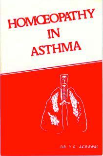 Homoeopathy in Asthma/Y.R. Agrawal