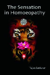 The Sensation in Homoeopathy/Rajan Sankaran