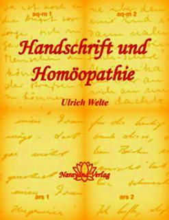 Handschrift und Homöopathie, Ulrich Welte