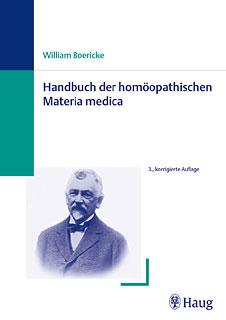 Handbuch der homöopathischen Materia Medica als Standardausgabe/William Boericke