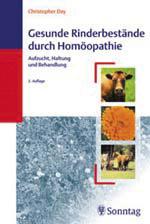 Gesunde Rinderbestände durch Homöopathie/Christopher Day