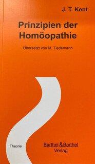 Prinzipien der Homöopathie/James Tyler Kent