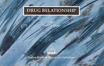 Drug Relationship/Sultan A. Bihari