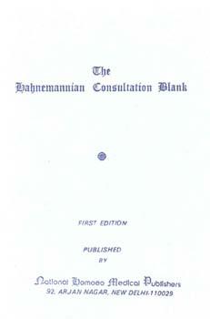 The Hahnemannian Consultation Blank/Samuel Hahnemann