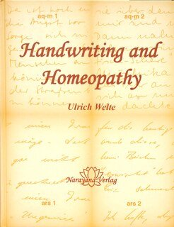 Handwriting and Homeopathy/Ulrich Welte