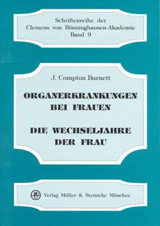 Organerkrankungen bei Frauen - Wechseljahre der Frauen/James Compton Burnett