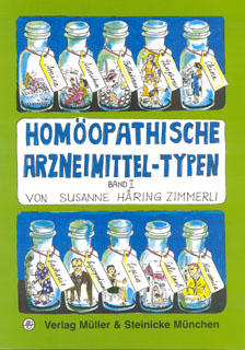 Band 1 - Homöopathische Arzneimittel-Typen/Susanne Häring-Zimmerli