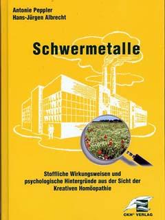 Schwermetalle, Antonie Peppler / Hans-Jürgen Albrecht