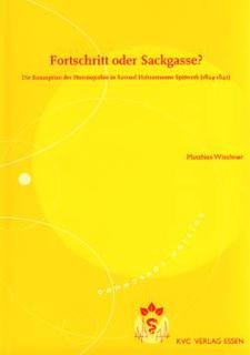 Fortschritt oder Sackgasse?/Matthias Wischner